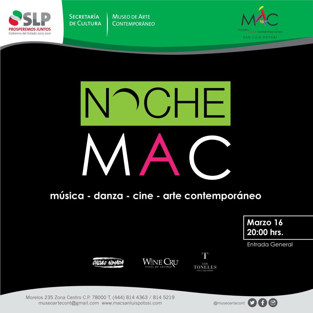 Noche MAC 1ª EDICIÓN @ Museo de Arte Contenporáneo de San Luis Potosí